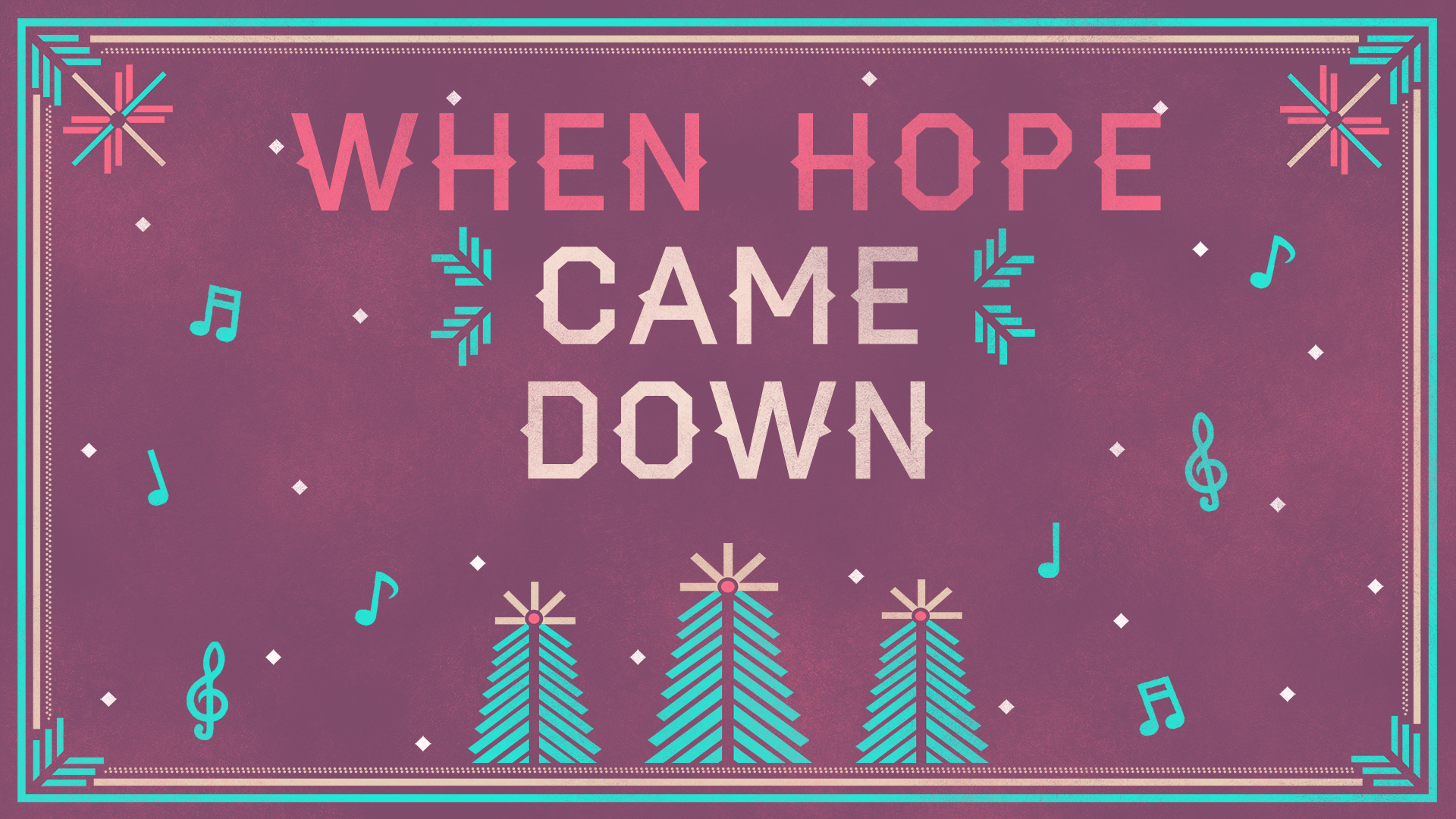 When Hope Came Down