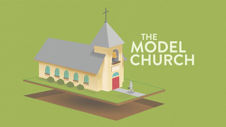 The Model Church